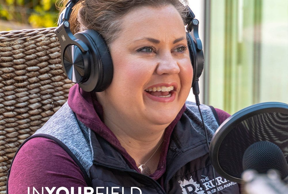 IN YOUR FIELD Podcast launch